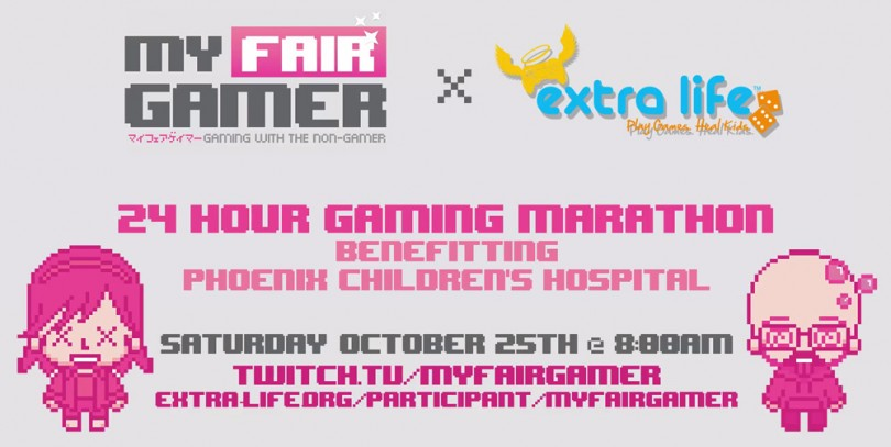My Fair Gamer x Extra Life